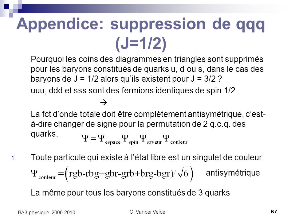 Appendice: suppression de qqq (J=1/2)