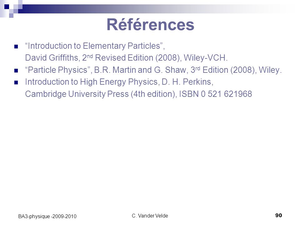 Références Introduction to Elementary Particles ,