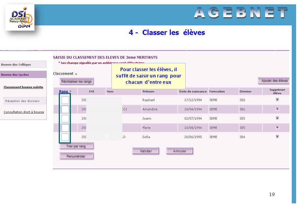 4 - Classer les élèves Pour classer les élèves, il suffit de saisir un rang pour chacun d'entre eux.