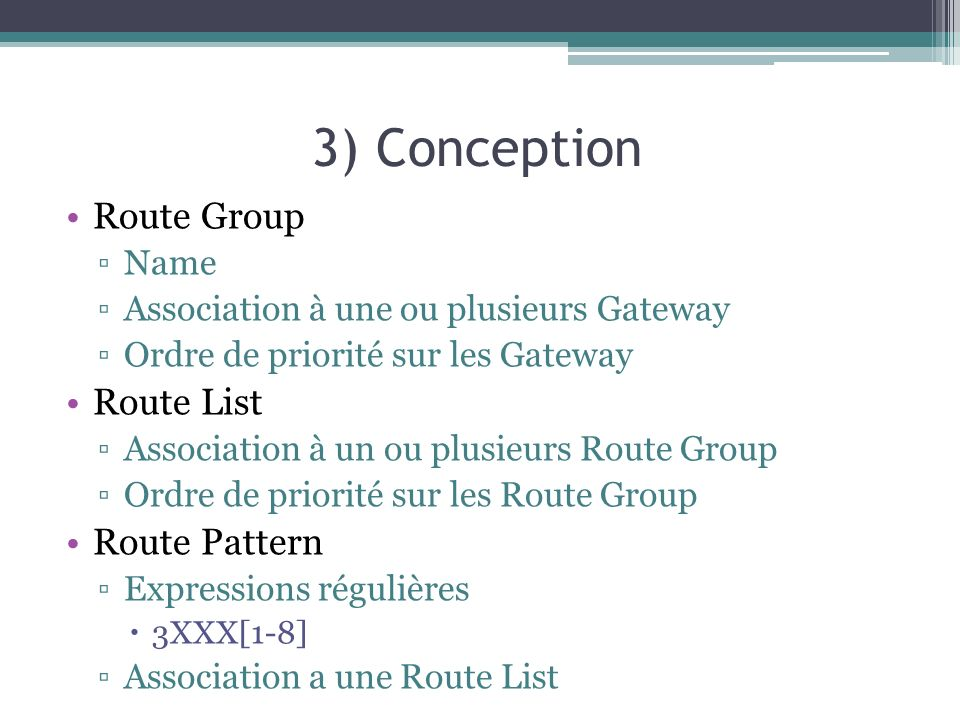 3) Conception Route Group Route List Route Pattern Name