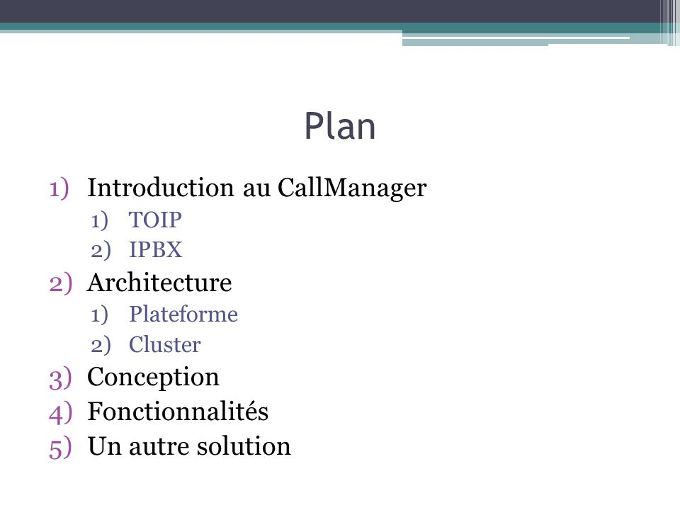 Plan Introduction au CallManager Architecture Conception