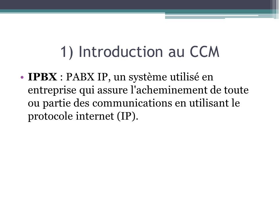 1) Introduction au CCM