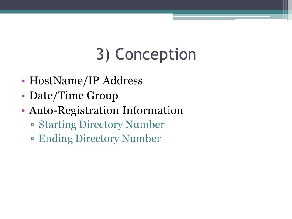 3) Conception HostName/IP Address Date/Time Group