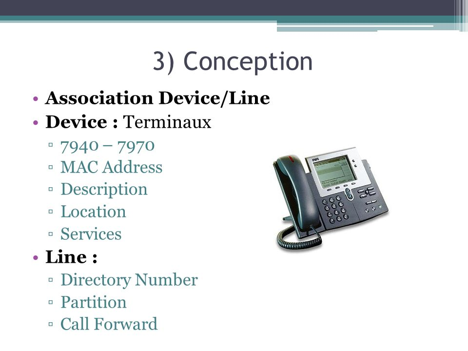 3) Conception Association Device/Line Device : Terminaux Line :