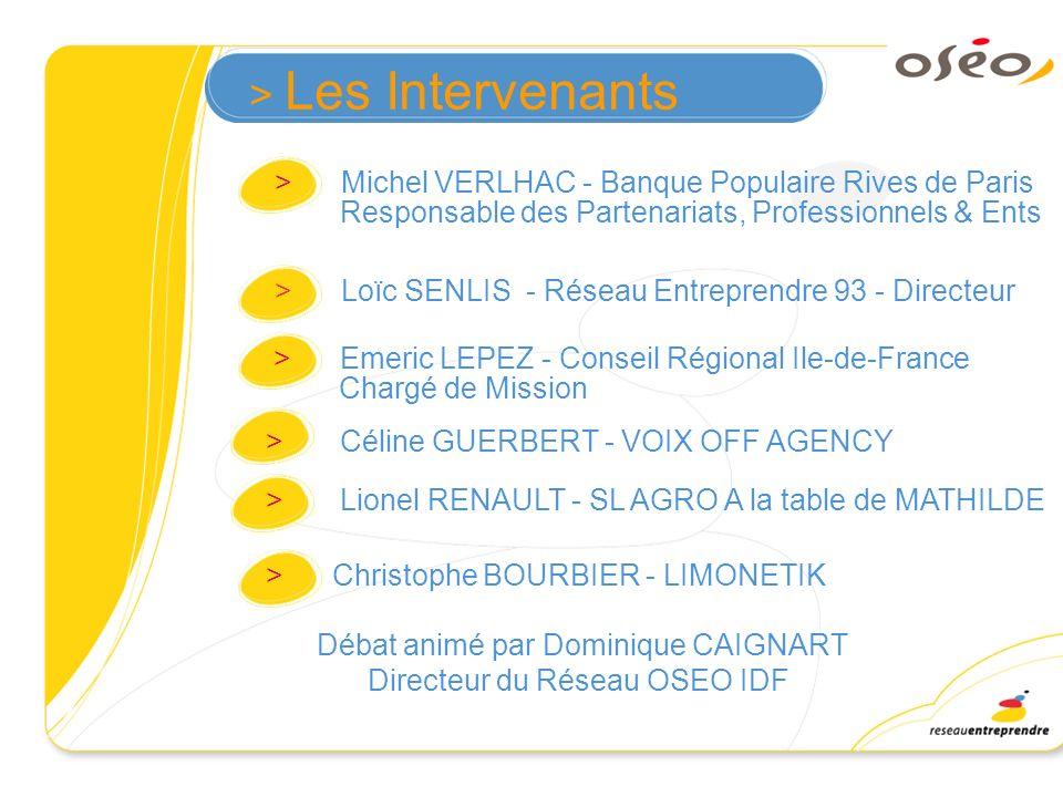 > Les Intervenants > Michel VERLHAC - Banque Populaire Rives de Paris Responsable des Partenariats, Professionnels & Ents.