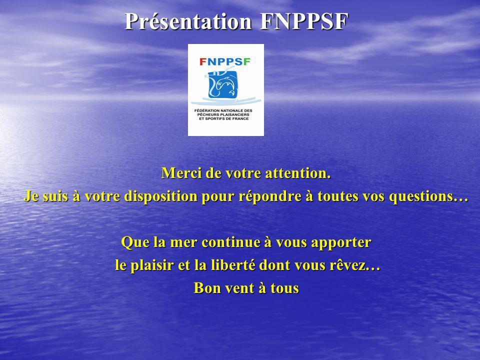 Présentation FNPPSF Merci de votre attention.