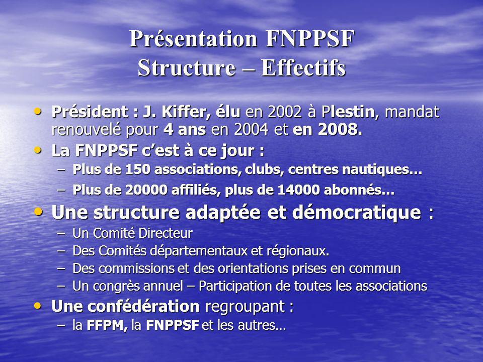 Présentation FNPPSF Structure – Effectifs