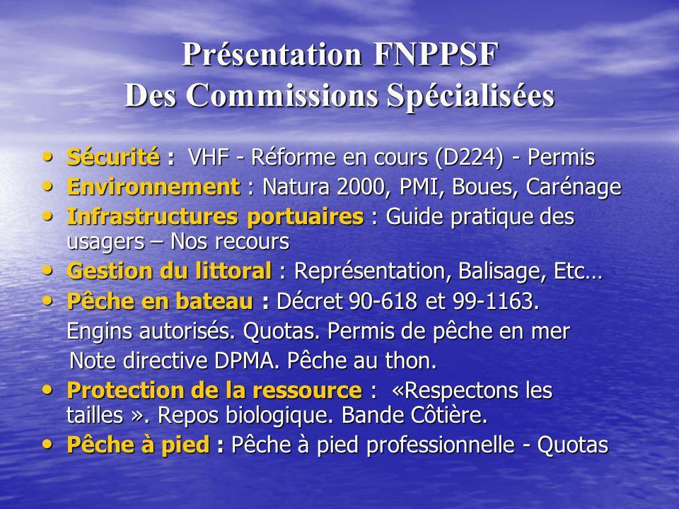 Présentation FNPPSF Des Commissions Spécialisées