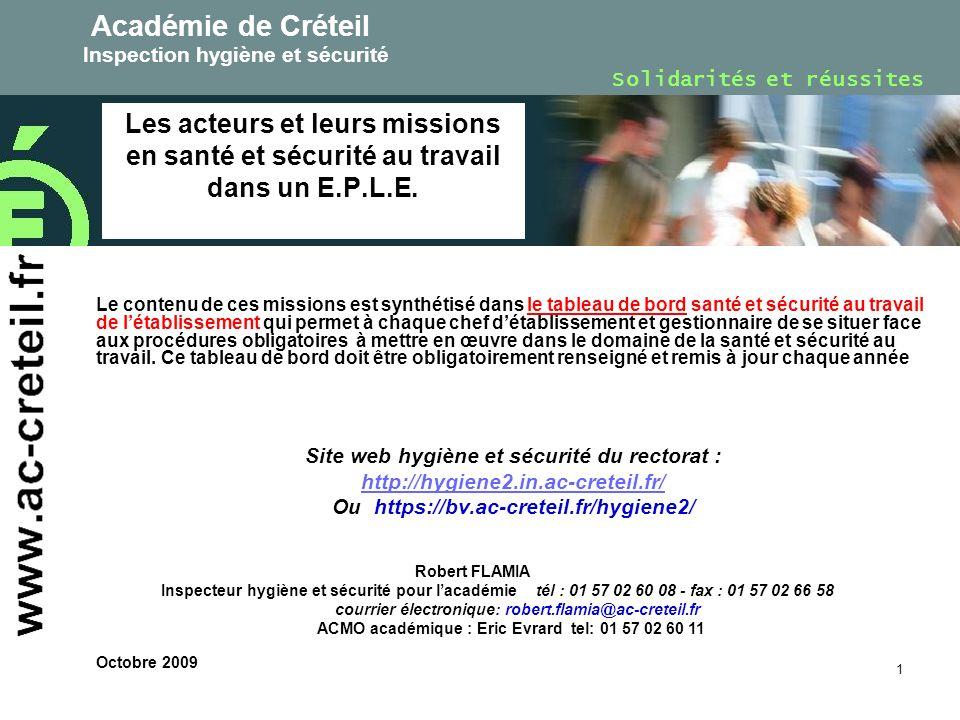 Académie de Créteil Inspection hygiène et sécurité. Solidarités et réussites.