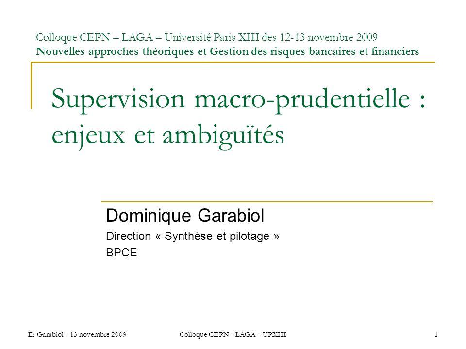 Supervision macro-prudentielle : enjeux et ambiguïtés