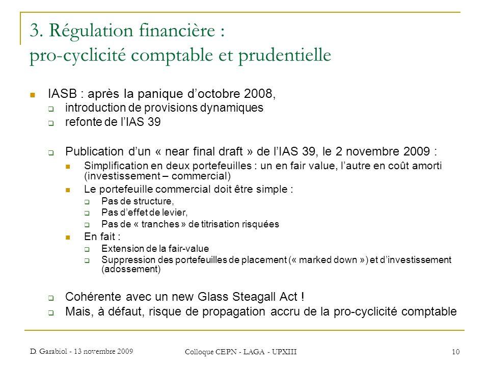 3. Régulation financière : pro-cyclicité comptable et prudentielle