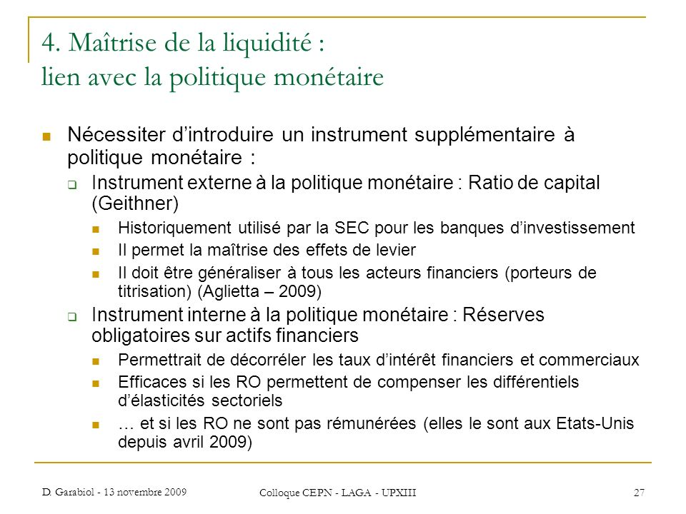 4. Maîtrise de la liquidité : lien avec la politique monétaire