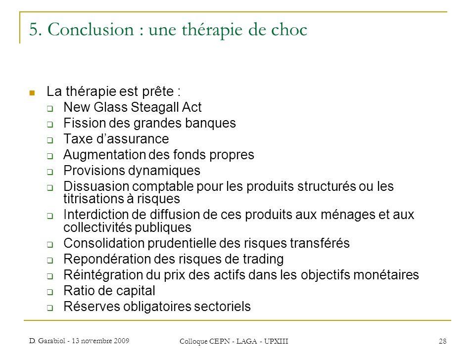 5. Conclusion : une thérapie de choc
