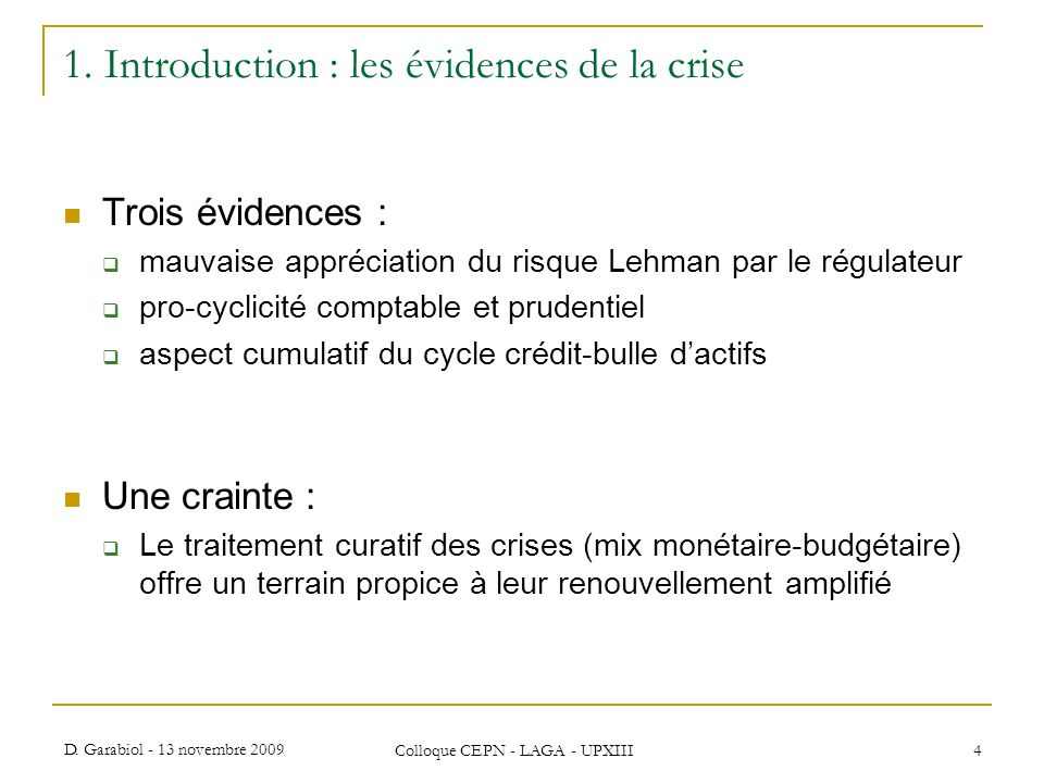 1. Introduction : les évidences de la crise