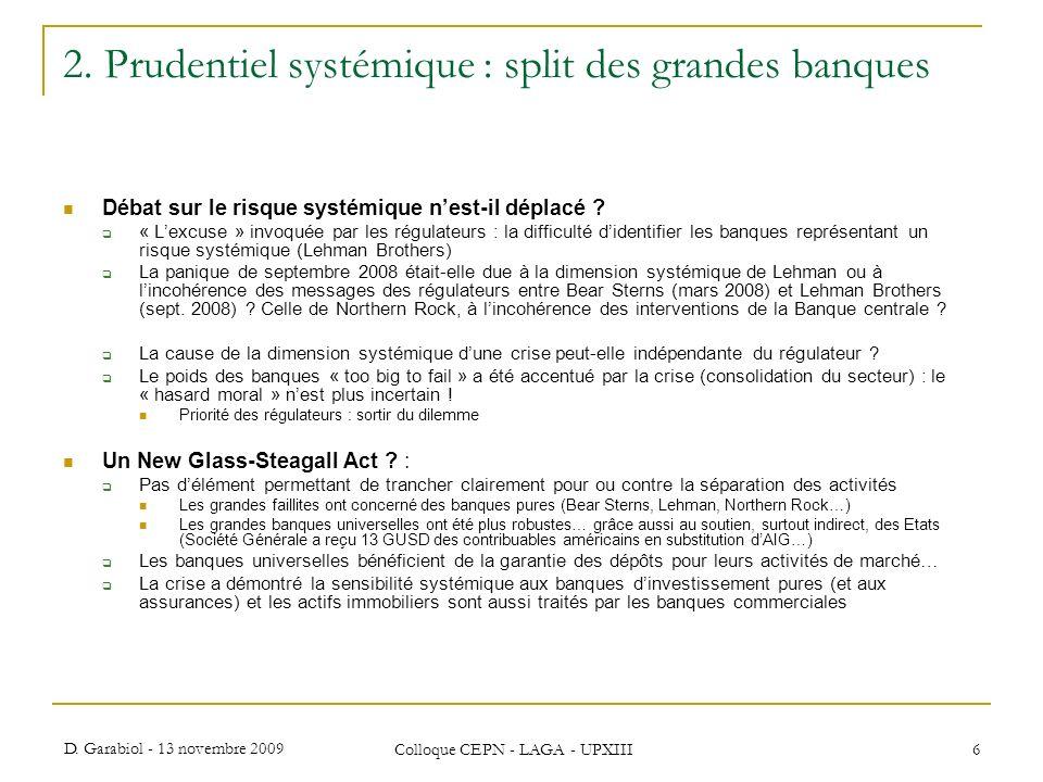 2. Prudentiel systémique : split des grandes banques
