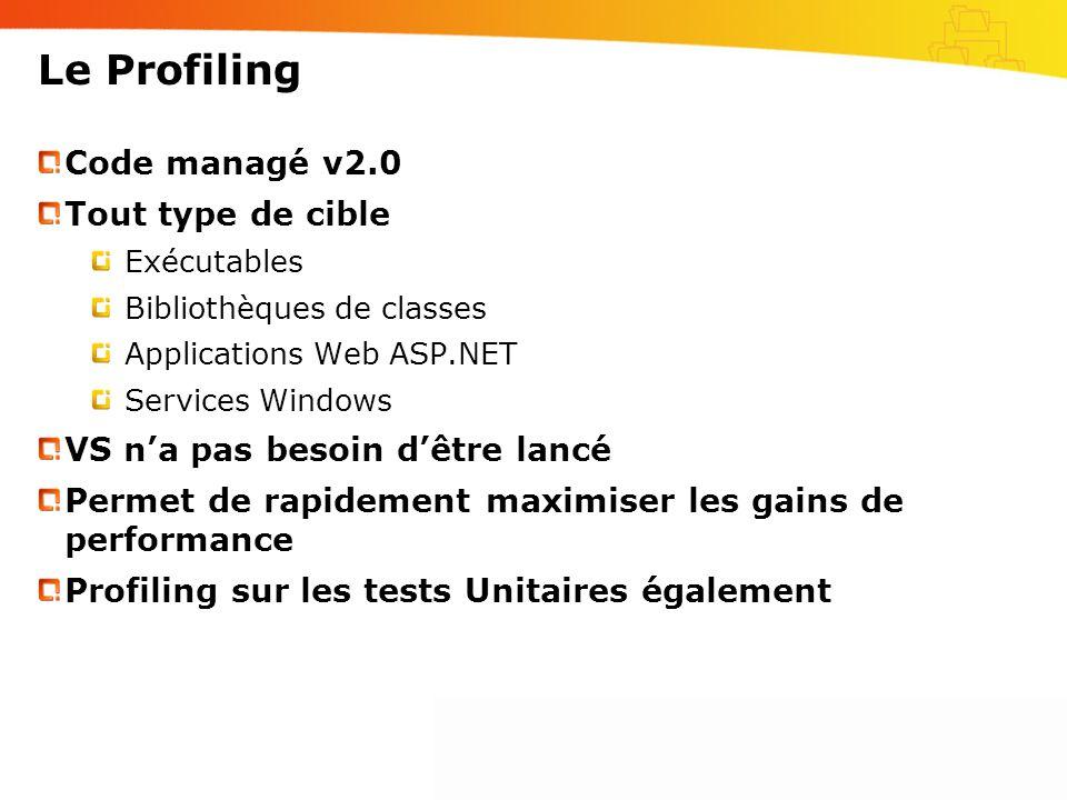 Le Profiling Code managé v2.0 Tout type de cible