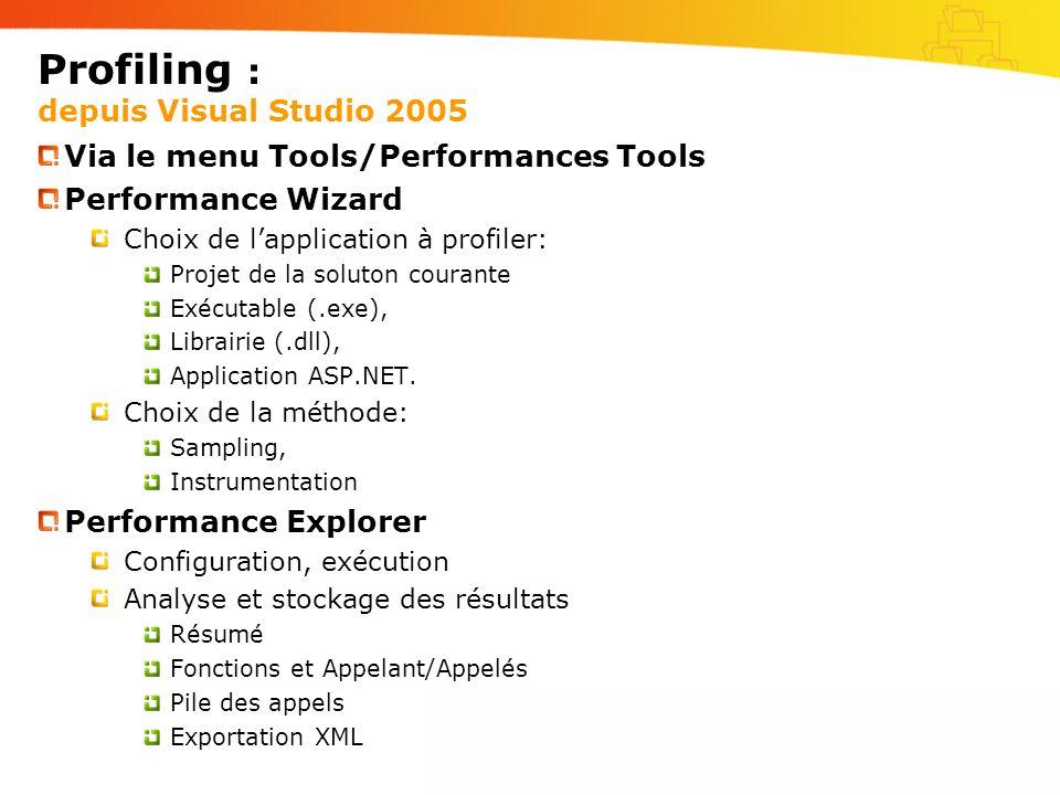 Profiling : depuis Visual Studio 2005