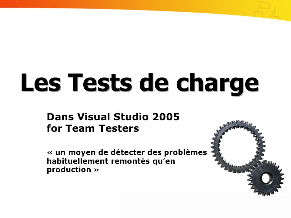 Les Tests de charge Dans Visual Studio 2005 for Team Testers