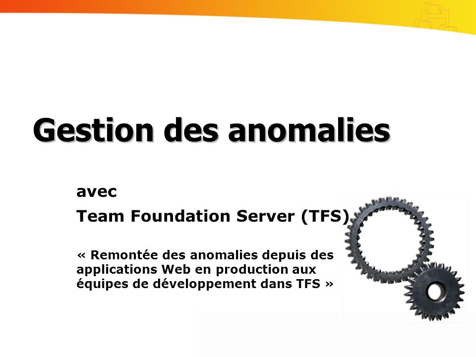 Gestion des anomalies avec Team Foundation Server (TFS)