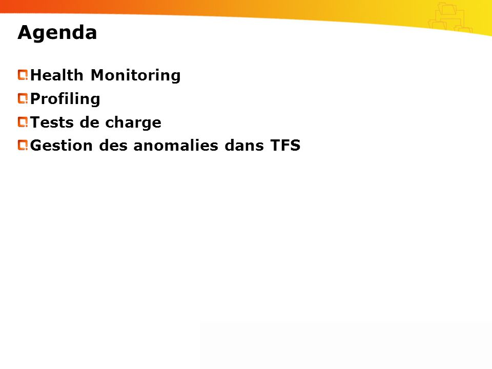 Agenda Health Monitoring Profiling Tests de charge