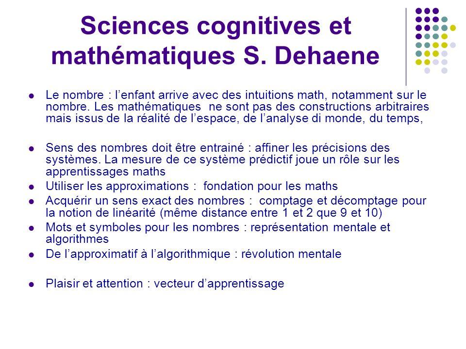 Sciences cognitives et mathématiques S. Dehaene