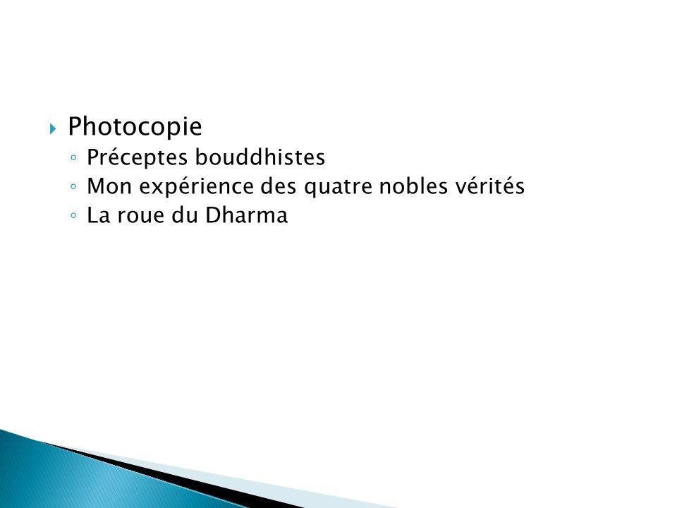 Photocopie Préceptes bouddhistes