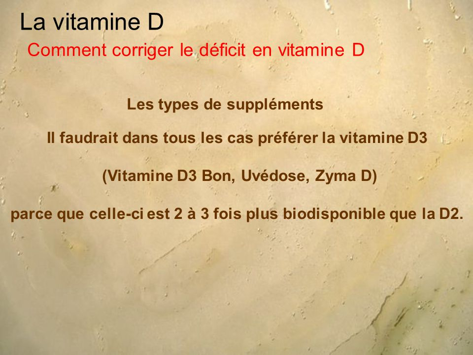 La vitamine D Comment corriger le déficit en vitamine D