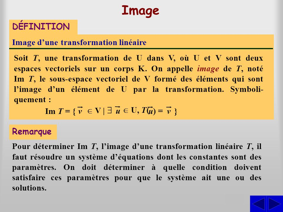 Image S DÉFINITION Image d'une transformation linéaire