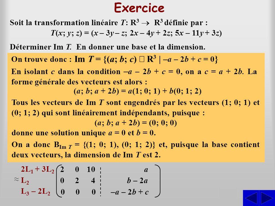 Exercice S S Soit la transformation linéaire T: R3 ® R3 définie par :