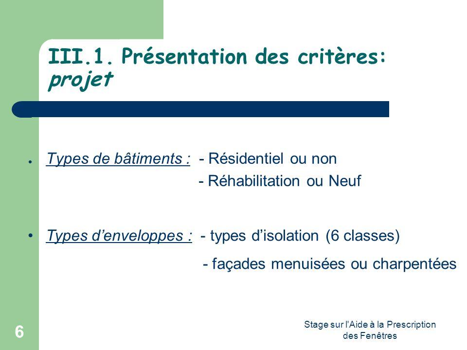 III.1. Présentation des critères: projet