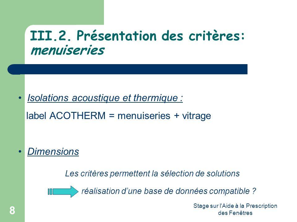III.2. Présentation des critères: menuiseries