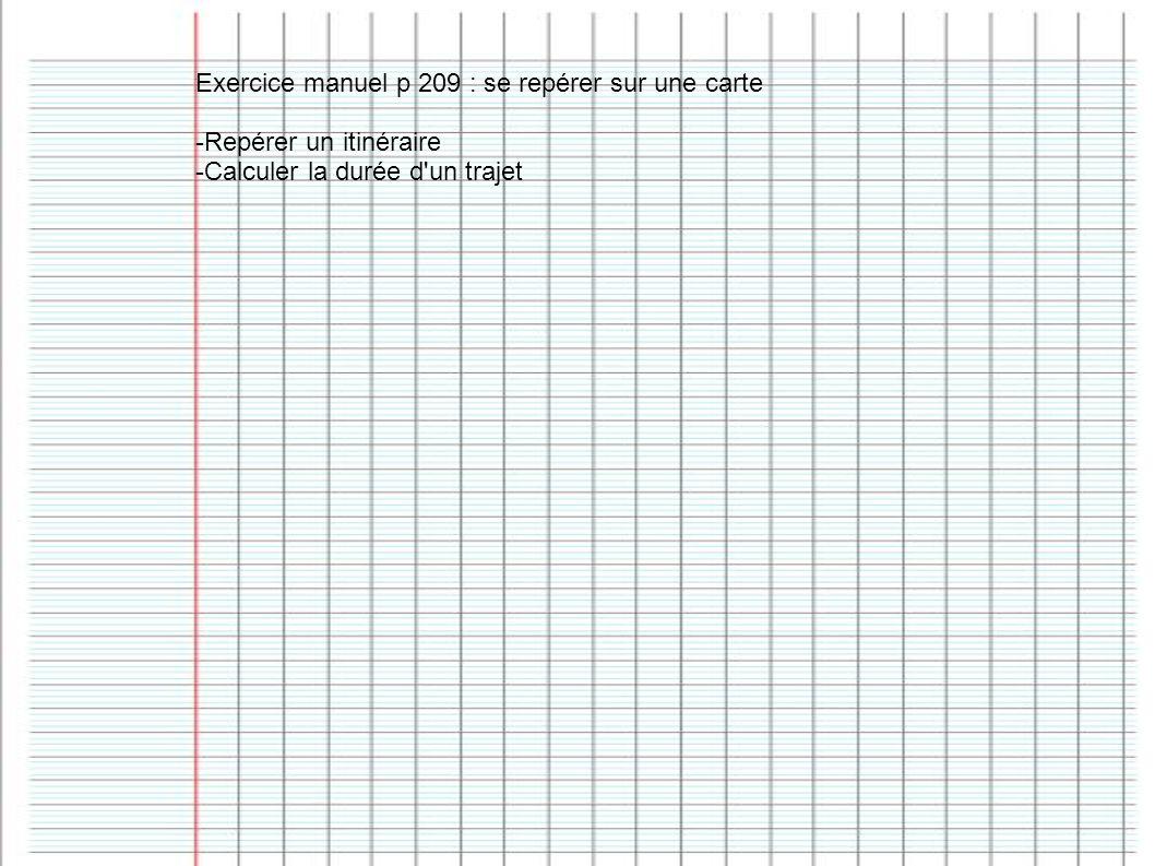 Exercice manuel p 209 : se repérer sur une carte