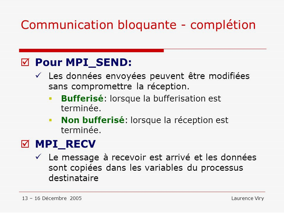 Communication bloquante - complétion