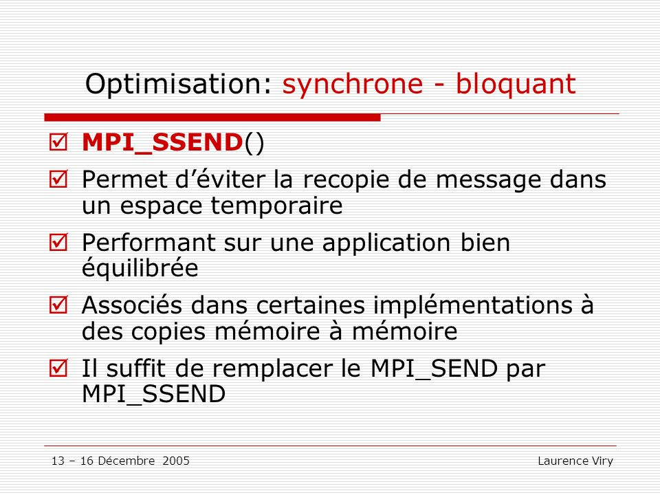 Optimisation: synchrone - bloquant