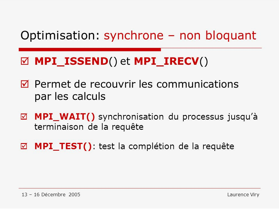 Optimisation: synchrone – non bloquant