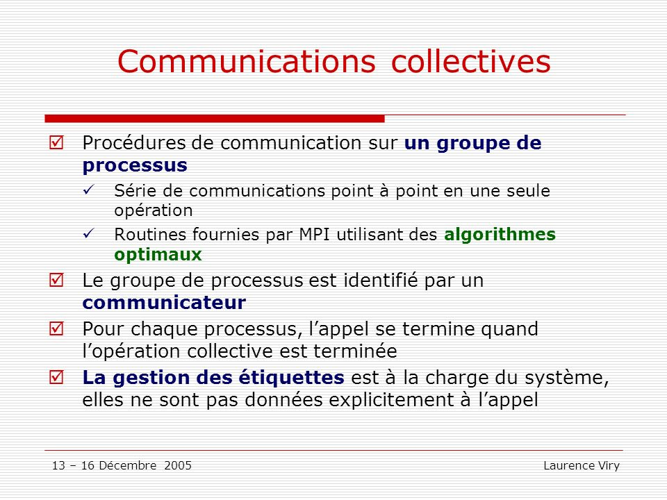 Communications collectives