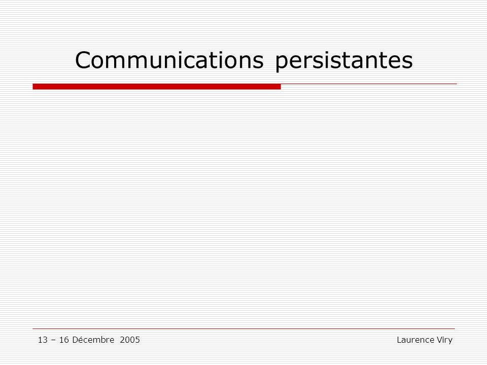 Communications persistantes