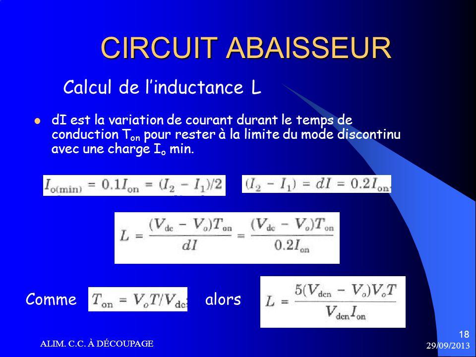 CIRCUIT ABAISSEUR Calcul de l'inductance L Comme alors