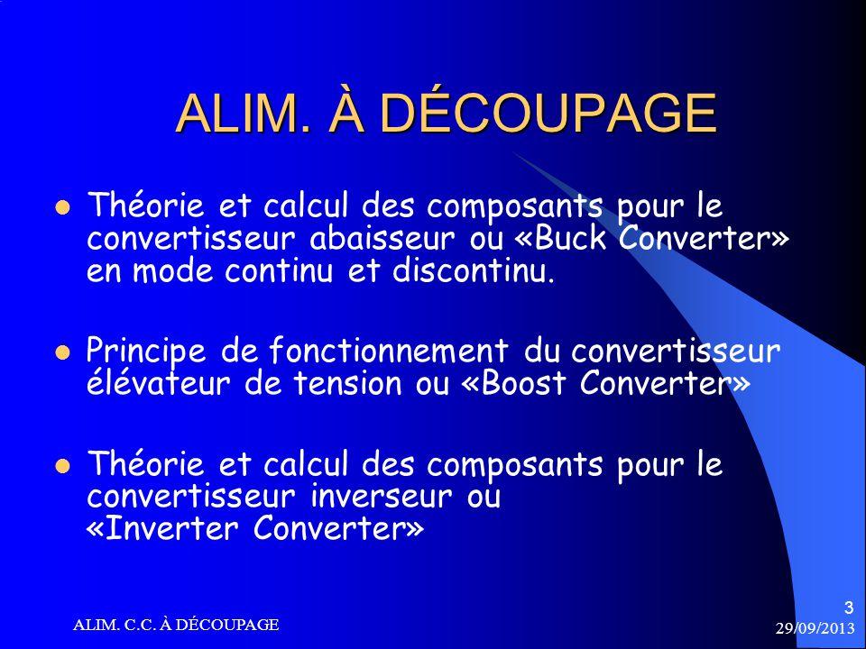 ALIM. À DÉCOUPAGE Théorie et calcul des composants pour le convertisseur abaisseur ou «Buck Converter» en mode continu et discontinu.