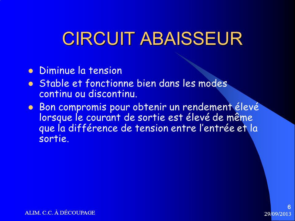 CIRCUIT ABAISSEUR Diminue la tension
