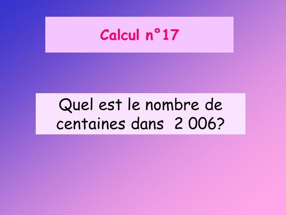 Quel est le nombre de centaines dans 2 006