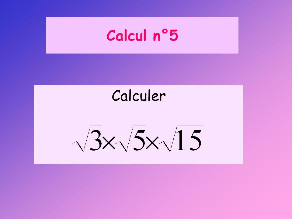 Calcul n°5 Calculer