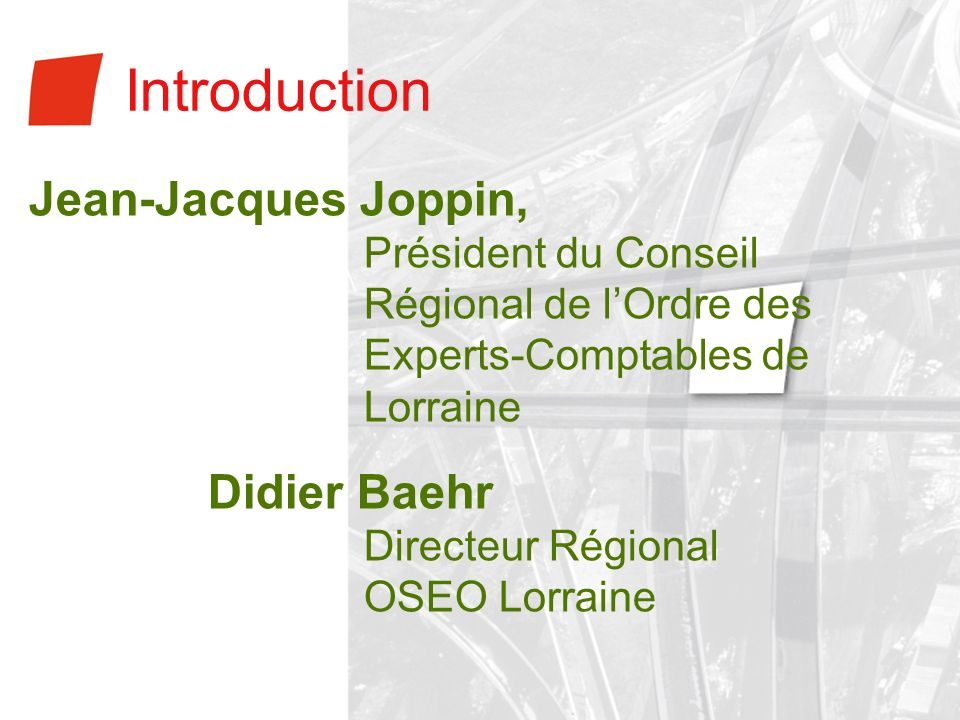 Introduction Jean-Jacques Joppin,