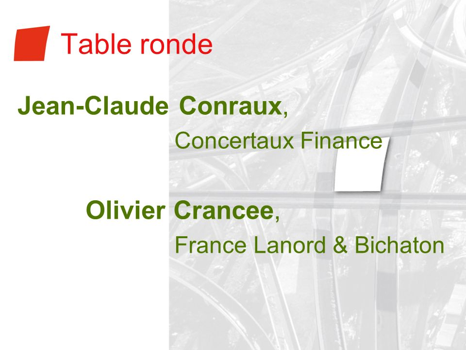 Table ronde Jean-Claude Conraux, Olivier Crancee, Concertaux Finance