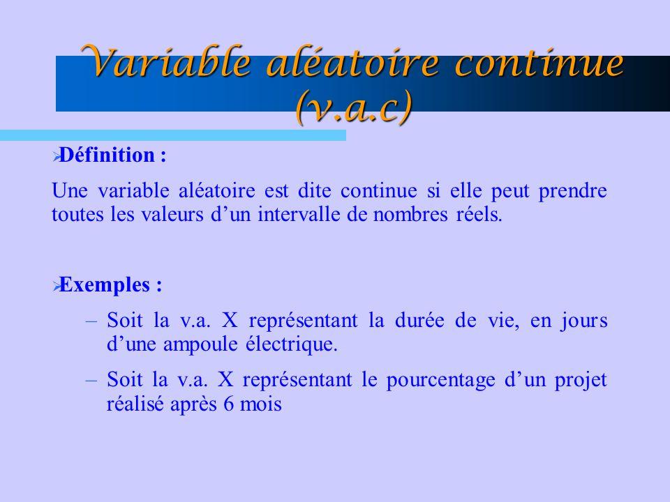 Variable aléatoire continue (v.a.c)