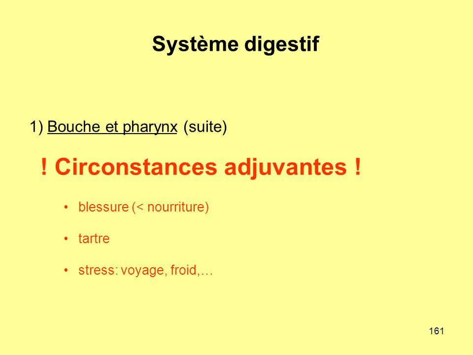 1) Bouche et pharynx (suite)