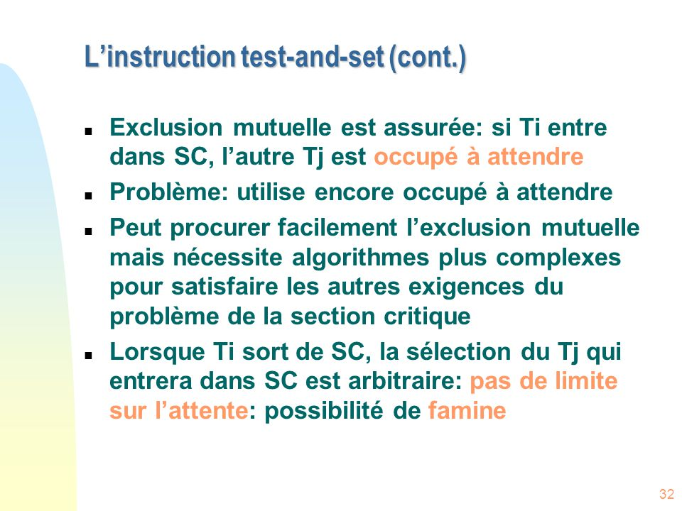 L'instruction test-and-set (cont.)