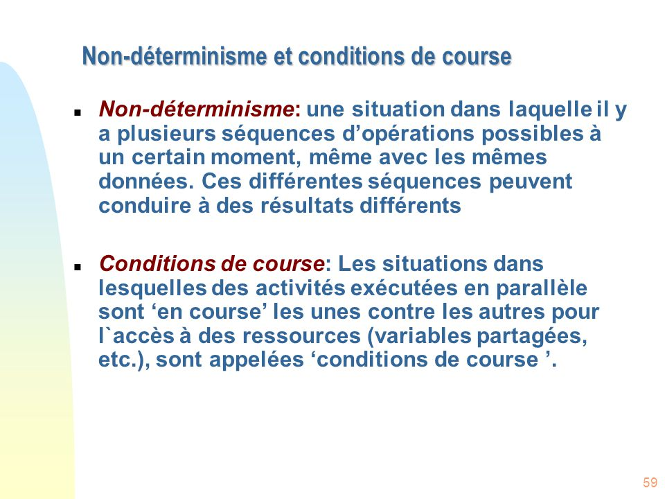 Non-déterminisme et conditions de course