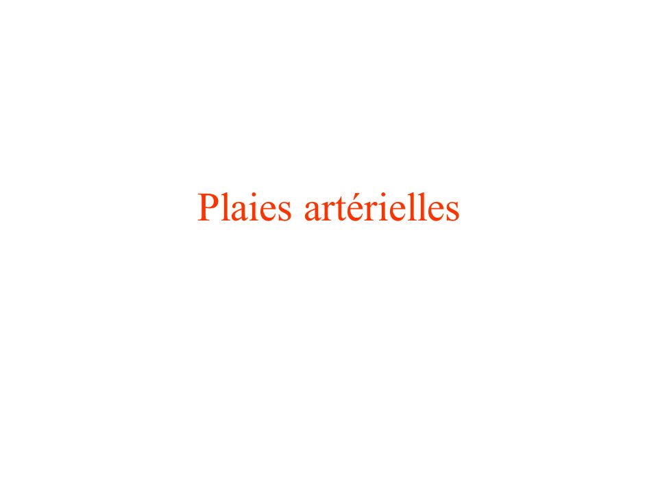 Plaies artérielles