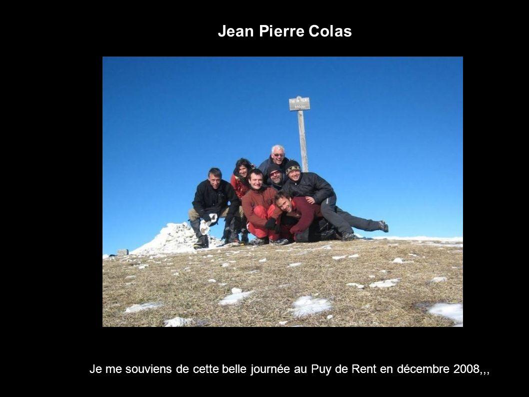 Jean Pierre Colas Je me souviens de cette belle journée au Puy de Rent en décembre 2008,,,